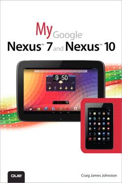My Google® Nexus™ 7 and Nexus™ 10