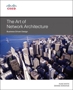 The Art of Network Architecture: Business-Driven Design