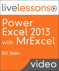 Power Excel 2013 with MrExcel LiveLessons (Video Training)
