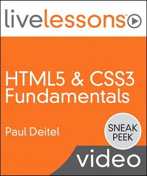 HTML5 & CSS3 Fundamentals LiveLessons (Sneak Peek Video Training)