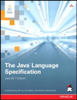 The Java® Language Specification, Java SE 7 Edition, Fourth Edition