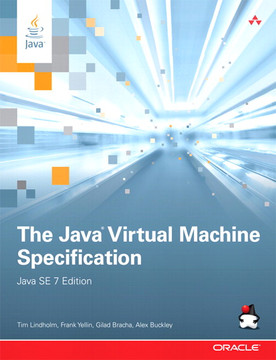 The Java® Virtual Machine Specification, Java SE 7 Edition, Third Edition