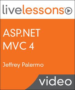 ASP.NET MVC 4 LiveLessons (Video Training)