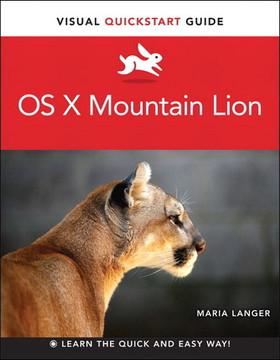 OS X Mountain Lion Visual QuickStart Guide