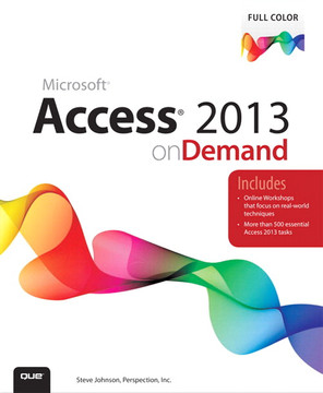 Access® 2013 on Demand