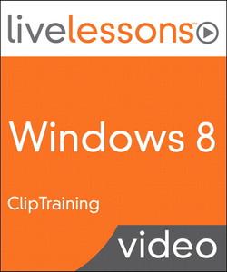 Windows 8 LiveLessons (Video Training)