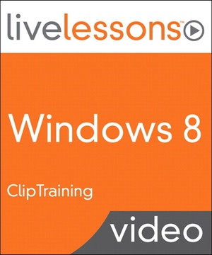 Windows 8 LiveLessons (Video Training)