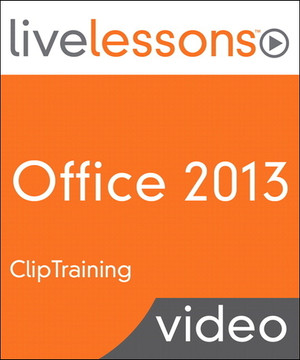 Office 2013 LiveLessons (Video Training)