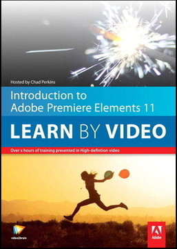 Introduction to Adobe Premiere Elements 11 Learn by Video