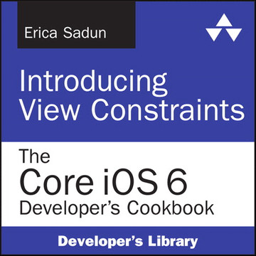 Introducing View Constraints: The Core iOS 6 Developer's Cookbook
