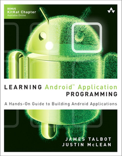 Learning Android™ Application Programming: A Hands-On Guide to Building Android Applications