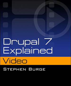Drupal 7 Explained Video