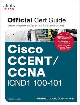 Cisco CCENT/CCNA ICND1 100-101 Official Cert Guide
