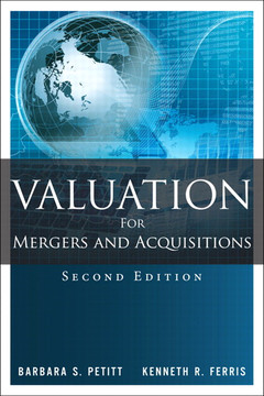 Valuation for Mergers and Acquisitions, Second Edition