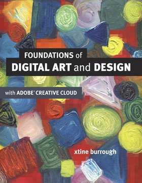 Foundations of Digital Art and Design with Adobe® Creative Cloud
