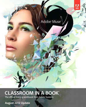 Adobe Muse Classroom in a Book - August 2012 Update