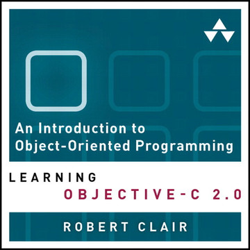 An Introduction to Object-Oriented Programming: Learning Objective-C 2.0