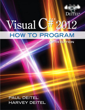 Visual C#® 2012: How to Program, Fifth Edition