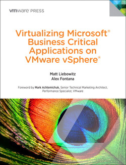 Virtualizing Microsoft® Business Critical Applications on VMware vSphere®