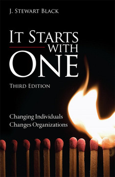 It Starts with One: Changing Individuals Changes Organizations, Third Edition