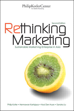 Rethinking Marketing: Sustainable Marketing Enterprise in Asia, Second Edition