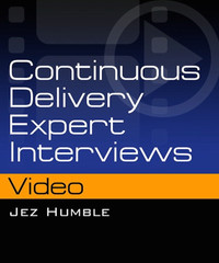 Continuous Delivery Expert Interviews by Jez Humble
