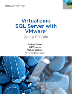 Virtualizing SQL Server with VMware®: Doing IT Right