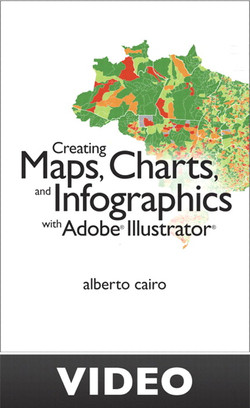 'Creating Maps, Charts, and Infographics with Adobe Illustrator: Learn by Video'