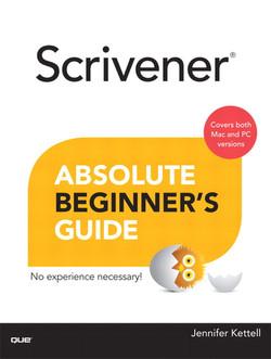 Scrivener® Absolute Beginner's Guide