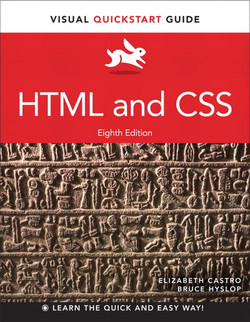 HTML and CSS: Visual QuickStart Guide, Eighth Edition