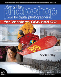 The Adobe® Photoshop® Book for Digital Photographers (Covers Photoshop CS6 and Photoshop CC), The