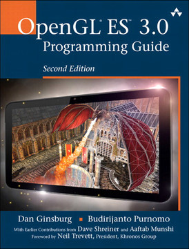 OpenGL® ES™ 3.0 Programming Guide, Second Edition