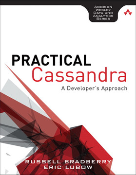 Practical Cassandra: A Developer's Approach