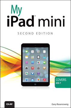 My iPad® mini (covers iOS 7), Second Edition