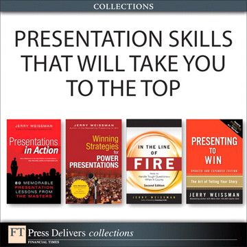 Presentation Skills That Will Take You to the Top (Collection), 2/e