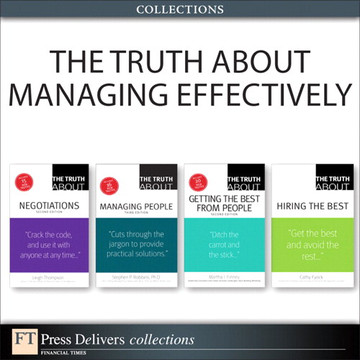 The Truth About Managing Effectively (Collection), 2/e
