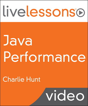 Java Performance LiveLessons (Video Training)