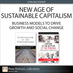 New Age of Sustainable Capitalism: Business Models to Drive Growth and Social Change (Collection), The