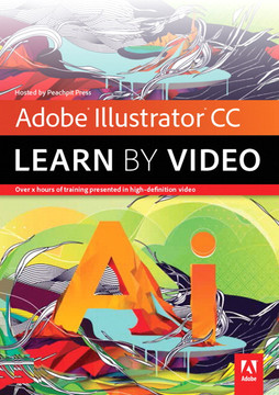 'Adobe Illustrator CC: Learn by Video'