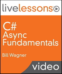 C# Async Fundamentals LiveLessons (Video Training)
