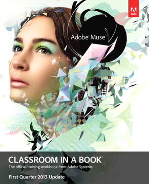Adobe Muse Classroom in a Book – First Quarter 2013 Update