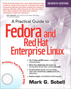 A Practical Guide to Fedora™ and Red Hat® Enterprise Linux®, Seventh Edition