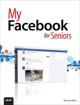My Facebook® for Seniors