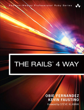 The Rails™ 4 Way, Third Edition