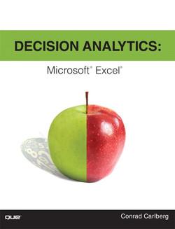 Decision Analytics: Microsoft® Excel®