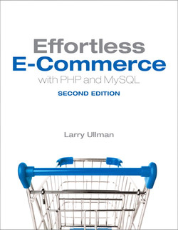 Effortless E-Commerce with PHP and MySQL, Second Edition