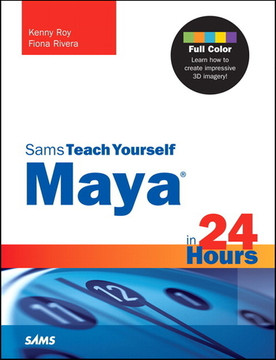 Sams Teach Yourself Maya in 24 Hours (Companion Video)
