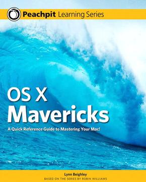 Mac OS X Mavericks: Peachpit Learning Series