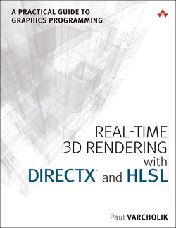 Real-Time 3D Rendering with DirectX® and HLSL: A Practical Guide to Graphics Programming
