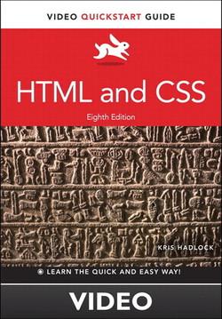 HTML and CSS: Video QuickStart